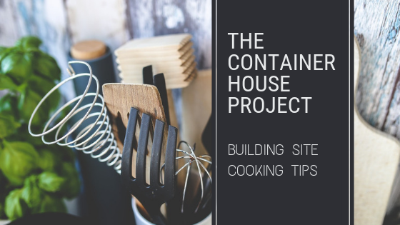 building site cooking tips